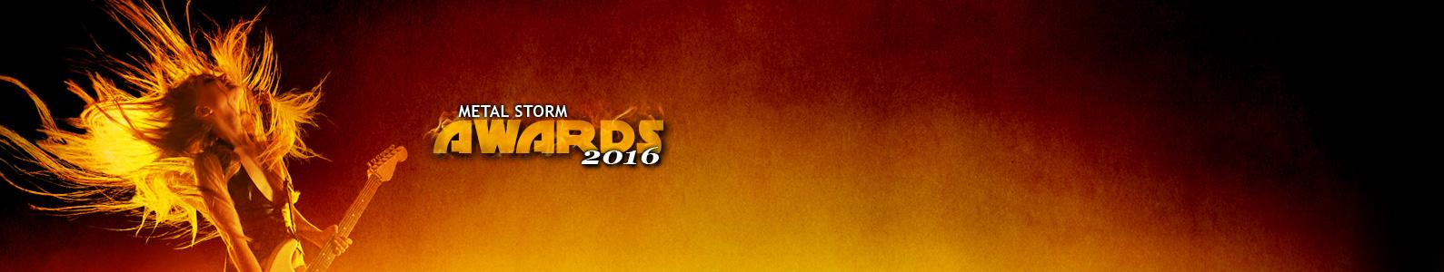 Metal Storm Awards 2016 - Metal Storm